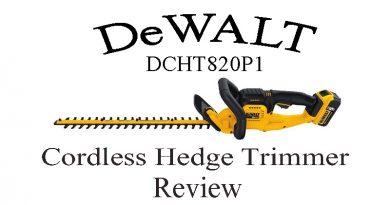 DeWALT DCHT820P1 20 V Max Hedge Trimmer Review