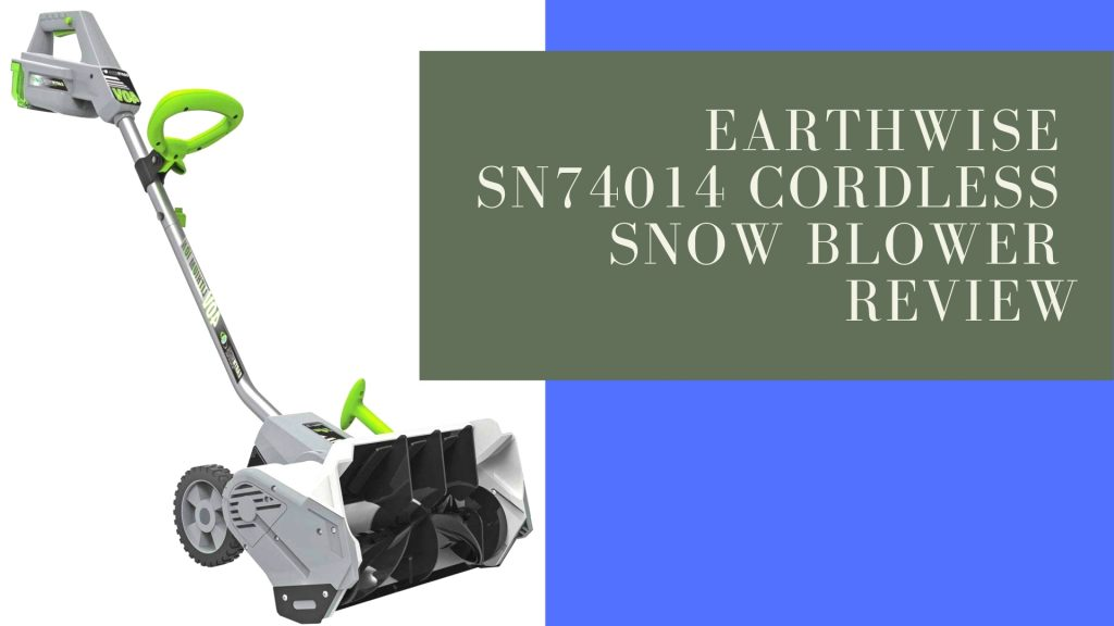 Earthwise SN74014 Cordless Snow Blower Review