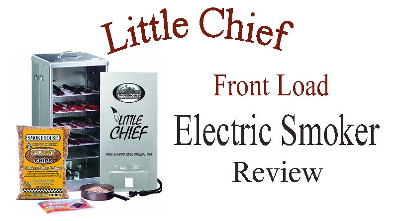 Smokehouse Little Chief Front Load Smoker Review